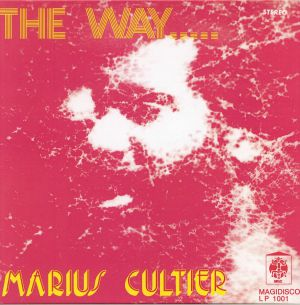 CULTIER, Marius - The Way (reissue)