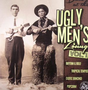 VARIOUS - Down At The Ugly Men's Lounge Vol 1