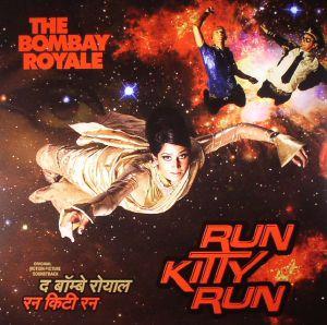 BOMBAY ROYALE, The - Run Kitty Run