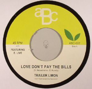 TRAILER LIMON - Love Don't Pay The Bills