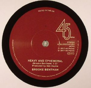 BENTHAM, Brooke - Heavy & Ephemeral