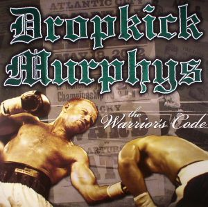 DROPKICK MURPHYS - The Warrior's Code (reissue)