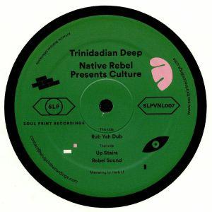 TRINIDADIAN DEEP - Native Rebel presents Culture