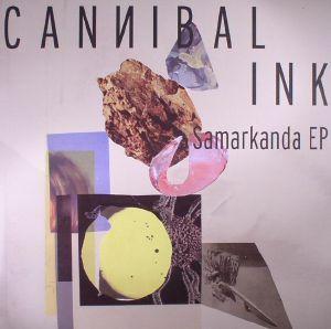 CANNIBAL INK - Samarkanda EP