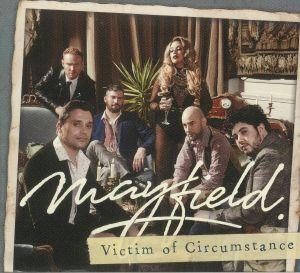MAYFIELD - Victim Of Circumstance