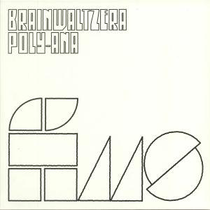 BRAINWALTZERA - Poly Ana