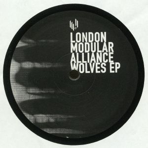 LONDON MODULAR ALLIANCE - Wolves EP