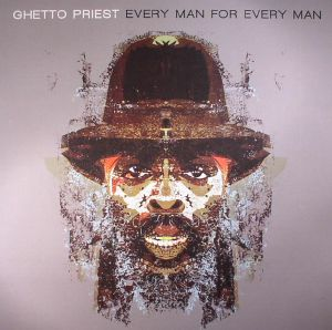 GHETTO PRIEST - Every Man For Every Man