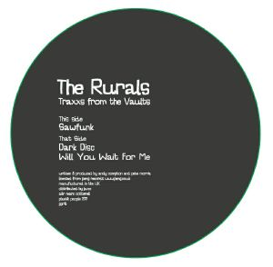 RURALS, The - Traxxs From The Vaults