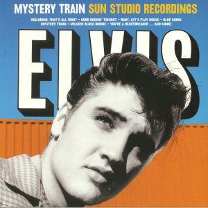 PRESLEY, Elvis - Mystery Train: Sun Studio Recordings