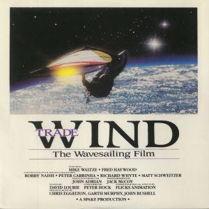 VARIOUS - Tradewind: The Wavesailing Film (Soundtrack)