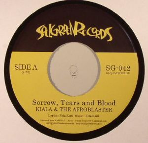 KIALA & THE AFROBLASTER - Sorrow Tears & Blood