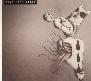 COLES, Maya Jane - Take Flight