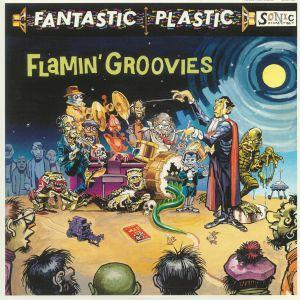 FLAMIN' GROOVIES - Fantastic Plastic
