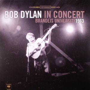 DYLAN, Bob - In Concert: Brandeis University 1963 (reissue)