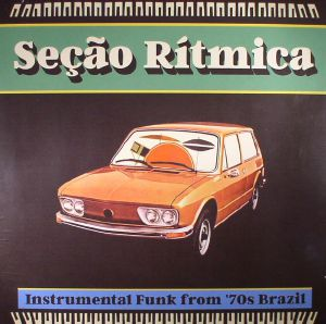 VARIOUS - Secao Ritmica: Instrumental Funk From '70s Brazil