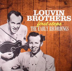 LOUVIN BROTHERS, The - First Steps: The Early Recordings