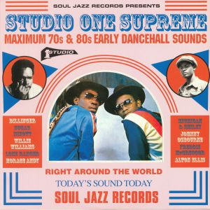 VARIOUS - Studio One Supreme: Maximum 70s & 80s Early Dancehall Sounds