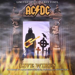 AC/DC - Live Wires: In Concert Paradise Theatre Boston 21st August 1978