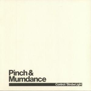 PINCH/MUMDANCE - Control