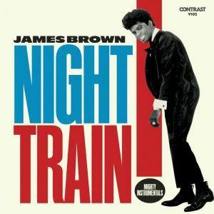 BROWN, James - Night Train: Mighty Instrumentals