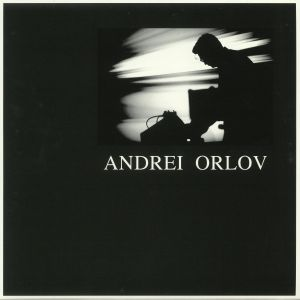 ORLOV, Andrei - Something New Which Surprises Even Ourselves