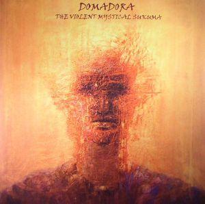 DOMADORA - The Violent Mystical Sukuma
