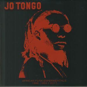 TONGO, Jo - African Funk Experimentals: 1968-1982 & 2017
