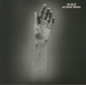 AFGHAN WHIGS, The - Up In It (reissue)