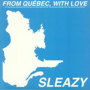 SLEAZY aka MARIE DAVIDSON/GINGER BREAKER - From Quebec With Love