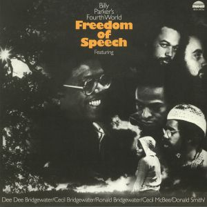 BILLY PARKER'S FOURTH WORLD - Freedom Of Speech (remastered)