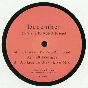 DECEMBER - 64 Ways To Rob A Friend