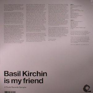 KIRCHIN, Basil - Basil Kirchin Is My Friend: A Trunk Records Sampler