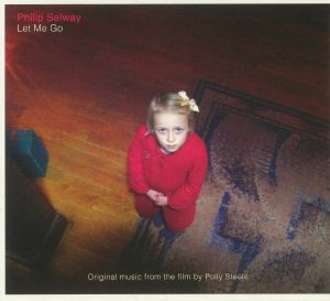 SELWAY, Philip - Let Me Go (Soundtrack)
