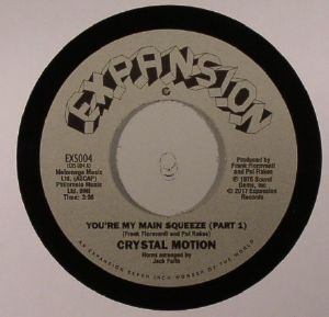 CRYSTAL MOTION - You're My Main Squeeze