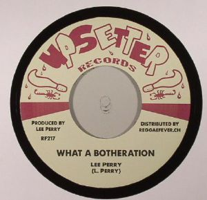 PERRY, Lee/UPSETTERS - What A Botheration