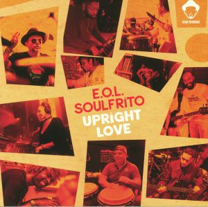 EOL SOULFRITO - Upright Love