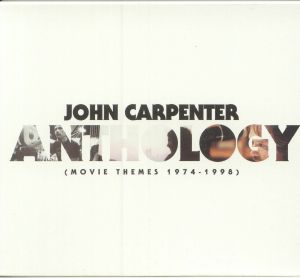 CARPENTER, John - Anthology: Movie Themes 1974-1998