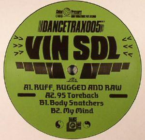 VIN SOL - Ruff Rugged & Raw: Dance Trax Vol 5