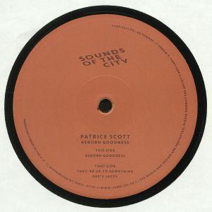 SCOTT, Patrice - Reborn Goodness