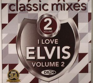 PRESLEY, Elvis/VARIOUS - Classic Mixes I Love Elvis Volume 2 (Strictly DJ Only)