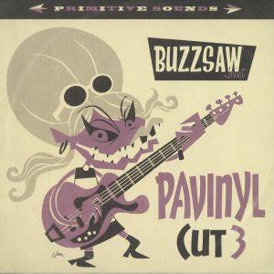 VARIOUS - Buzzsaw Joint Pavinyl Cut 3