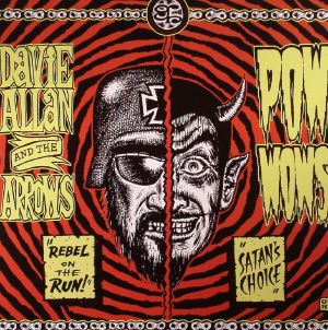 ALLAN, Davie & THE ARROWS/POW  WOWS - Rebel On The Run
