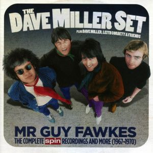 DAVE MILLER SET - Mr Guy Fawkes: The Complete Spin Recordings & More 1967-1970