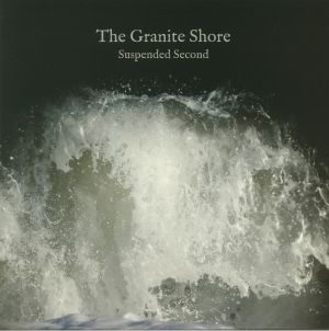 GRANITE SHORE, The - Suspended Second