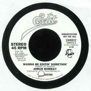 BOMBAY, Jorun - Wanna Be Editin' Somethin'