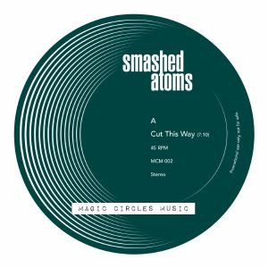 SMASHED ATOMS				 - Cut This Way