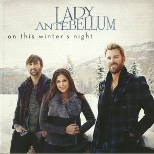 LADY ANTEBELLUM - On This Winter's Night (reissue)