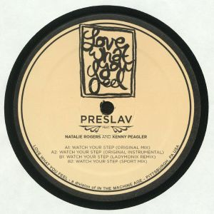 PRESLAV feat NATALIE ROGERS/KENNY PEAGLER - Watch Your Step