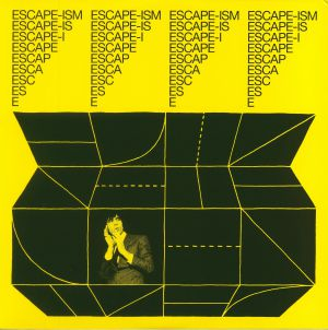 ESCAPE ISM - Introduction To Escape Ism